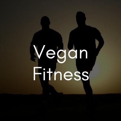 Vegan Fitness