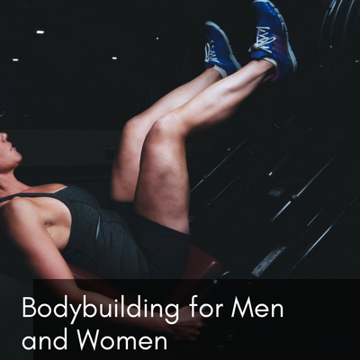 Bodybuilding for Men and Women